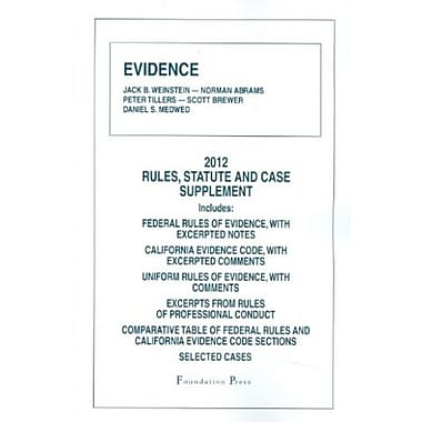 Evidence, 2012 Rules and Statute Supplement, New Book (9781609301637)