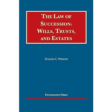 Wright's The Law of Succession: Wills, Trusts, and Estates (9781609302344)
