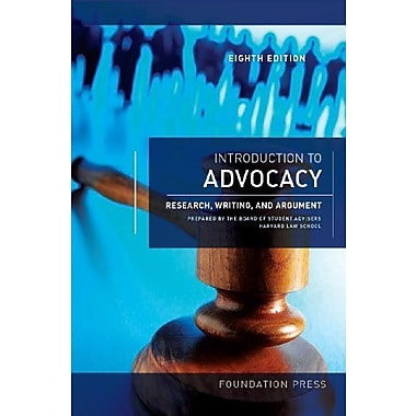 Introduction to Advocacy: Research, Writing and Argument, 8th (University Casebook Series), New Book (9781609303082)