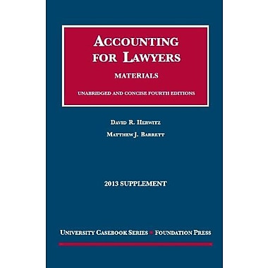 Herwitz and Barrett's Accounting for Lawyers, 4th, 2013 Supplement (University Casebook Series), New Book (9781609304188)