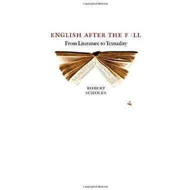 English after the Fall: From Literature to Textuality, New Book (9781609380557)