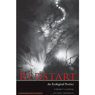 Redstart: An Ecological Poetics (Contemp North American Poetry), New Book (9781609381196)