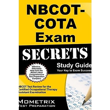 NBCOT-COTA Exam Secrets Study Guide: NBCOT Test Review for the Certified Occupational Therapy Assistant Examination, Used Book