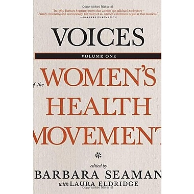 Voices of the Women's Health Movement, Volume 1, New Book (9781609804442)