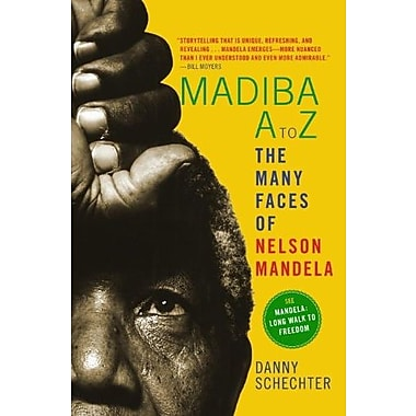 Madiba A to Z: The Many Faces of Nelson Mandela, New Book (9781609805579)