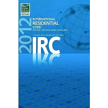 2012 International Residential Code for One- and Two- Family Dwellings, New Book (9781609830427)