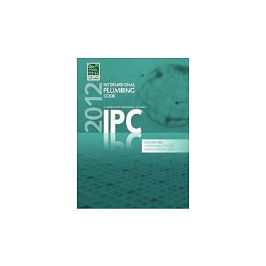 2012 International Plumbing Code (Includes International Private Sewage Disposal Code), New Book (9781609830533)
