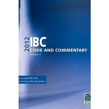 2012 International Building Code Commentary, Volume 1 (International Building Code Commentary Vol. 1), New Book (9781609830625)