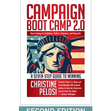 Campaign Boot Camp 2.0: Basic Training for Candidates, Staffers, Volunteers, and Nonprofits, New Book (9781609945169)