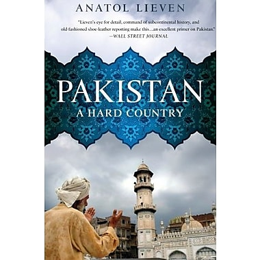 Pakistan: A Hard Country, New Book (9781610391450)