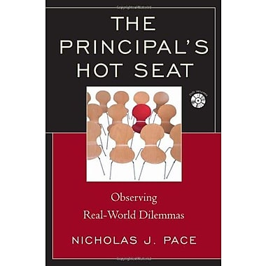 The Principal's Hot Seat: Observing Real-World Dilemmas, New Book (9781610484732)