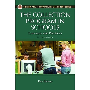The Collection Program in Schools: Concepts and Practices (9781610690218)