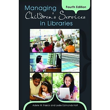 Managing Children's Services in Libraries, New Book (9781610691000)
