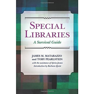 Special Libraries: A Survival Guide, New Book (9781610692670)