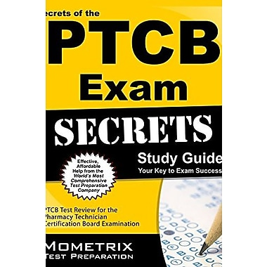Secrets of the PTCB Exam Study Guide: PTCB Test Review for the Pharmacy Technician Certification Board Examination, Used Book