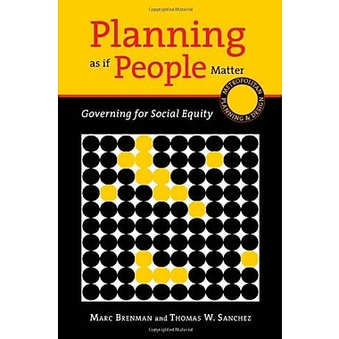 Planning as if People Matter: Governing for Social Equity (Metropolitan Planning + Design), New Book (9781610910125)
