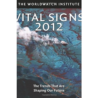 Vital Signs 2012: The Trends that are Shaping Our Future, New Book (9781610913713)