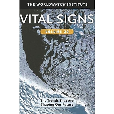Vital Signs Volume 20: The Trends that are Shaping Our Future (9781610914567)
