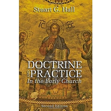 Doctrine and Practice in the Early Church, 2nd Edition:, New Book (9781610970518)
