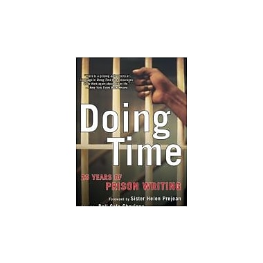 Doing Time: 25 Years of Prison Writing (PEN American Center Prize Anthologies), New Book (9781611451443)