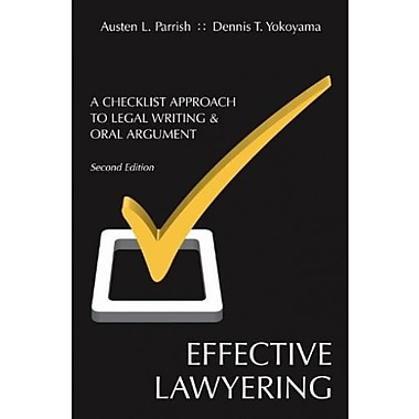 Effective Lawyering: A Checklist Approach to Legal Writing and Oral Argument, New Book (9781611630121)