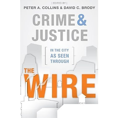 Crime and Justice in the City as Seen through The Wire , New Book (9781611630336)