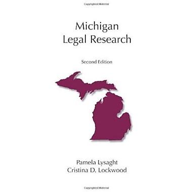 Michigan Legal Research (Carolina Academic Press Legal Research Series), New Book (9781611630497)