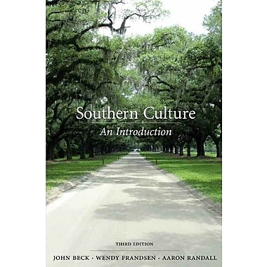 Southern Culture: An Introduction, New Book (9781611631043)