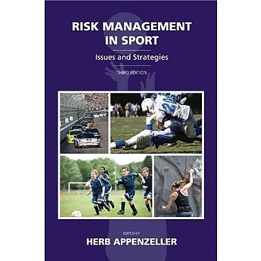 Risk Management in Sport: Issues and Strategies, Third Edition, New Book (9781611631074)