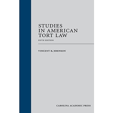 Studies in American Tort Law, Fifth Edition, New Book (9781611631654)