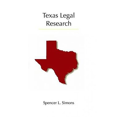 Texas Legal Research: Revised Printing (Carolina Academic Press Legal Research), New Book (9781611631951)