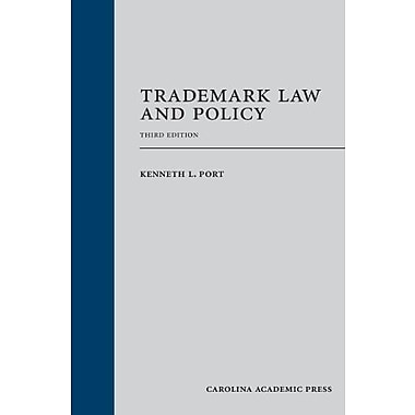 Trademark Law and Policy: Third Edition, New Book (9781611632309)