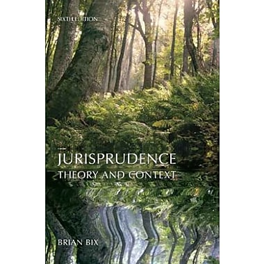 Jurisprudence: Theory and Context, New Book (9781611633115)