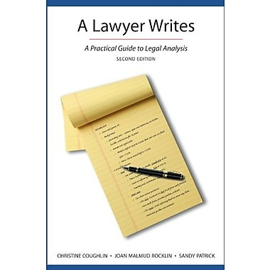 A Lawyer Writes: A Practical Guide to Legal Analysis, Second Edition, New Book (9781611633979)