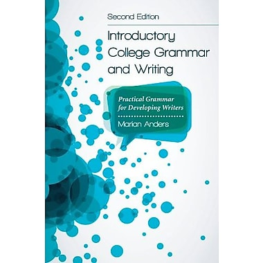 Introductory College Grammar and Writing: Practical Grammar for Developing Writers, Second Edition, New Book (9781611634136)