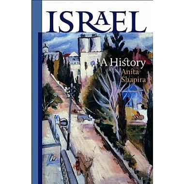 Israel: A History (The Schusterman Series in Israel Studies), New Book (9781611683523)