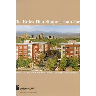 The Rules That Shape Urban Form (Planning Advisory Service Report), New Book (9781611900095)