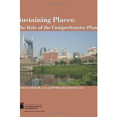 Sustaining Places: The Role of the Comprehensive Plan (Planning Advisory Service Report), New Book (9781611900101)