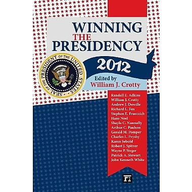 Winning the Presidency 2012, New Book (9781612052083)