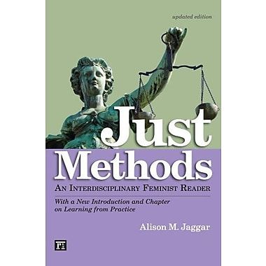 Just Methods: An Interdisciplinary Feminist Reader, With a New Introduction & Chapter on Learning from Practice, New Book