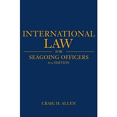 International Law for Seagoing Officers: 6th Edition (Blue and Gold), New Book (9781612514628)