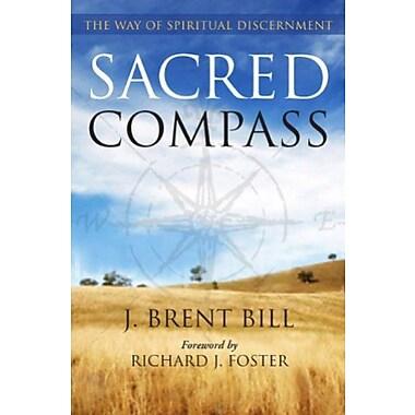 Sacred Compass: The Way of Spiritual Discernment, New Book (9781612612508)