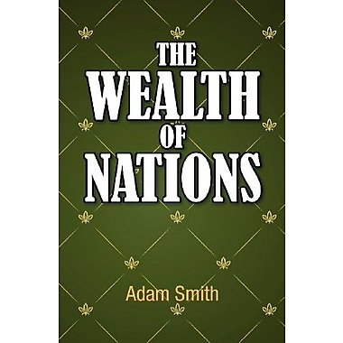 The Wealth of Nations, New Book (9781613820810)