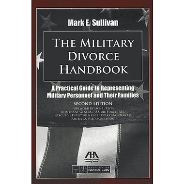 The Military Divorce Handbook: A Practical Guide to Representing Military Personnel & Their Families, Used Book