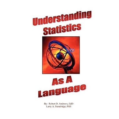 Understanding Statistics As A Language, New Book (9781615398089)
