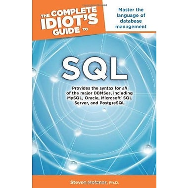 The Complete Idiot's Guide to SQL, New Book (9781615641093)