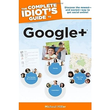 The Complete Idiot's Guide to Google + (9781615641673)
