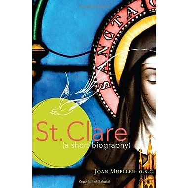 St. Clare: A Short Biography, New Book (9781616365998)