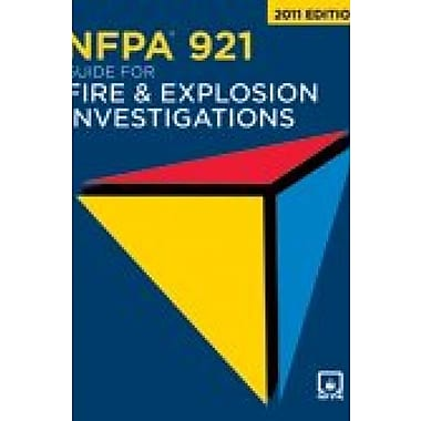 NFPA 921 2011: Guide for Fire and Explosion Investigations, New Book (9781616657147)
