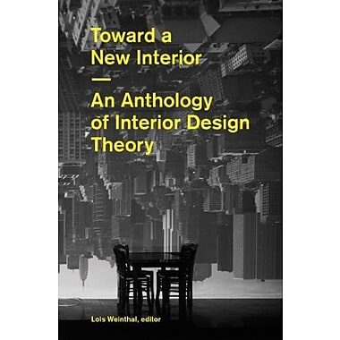 Toward a New Interior, New Book (9781616890308)